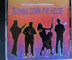 Kathy Boyd and Phoenix Rising had great energy and one song that caused me to buy one of their CDs.